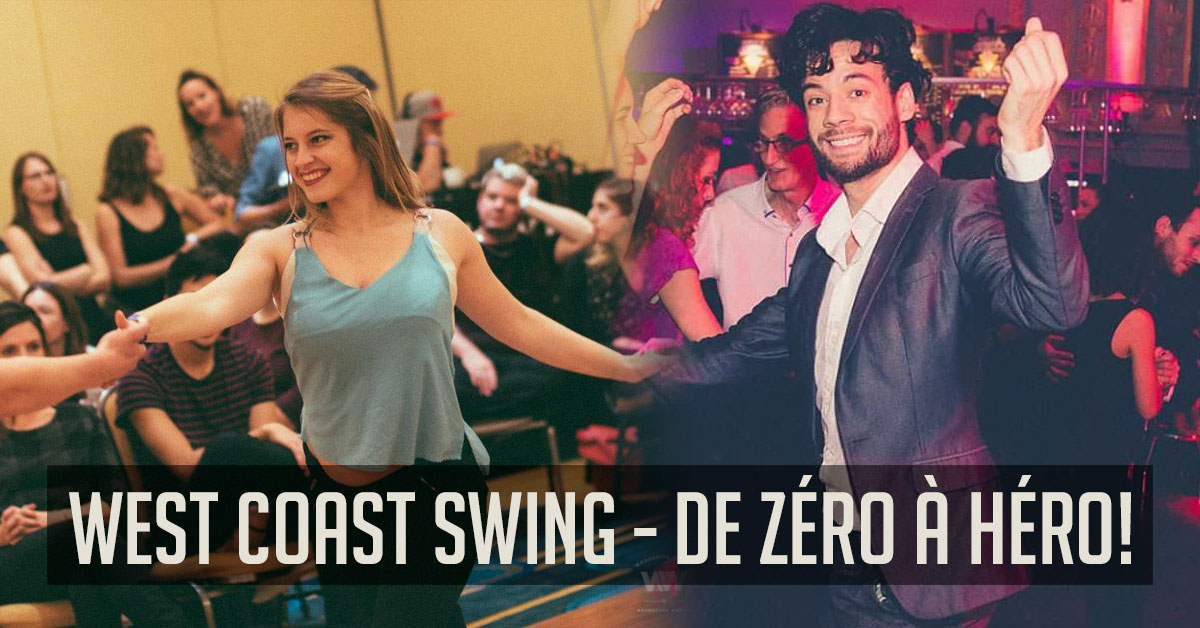 West Coast Swing - De Zéro à Héros